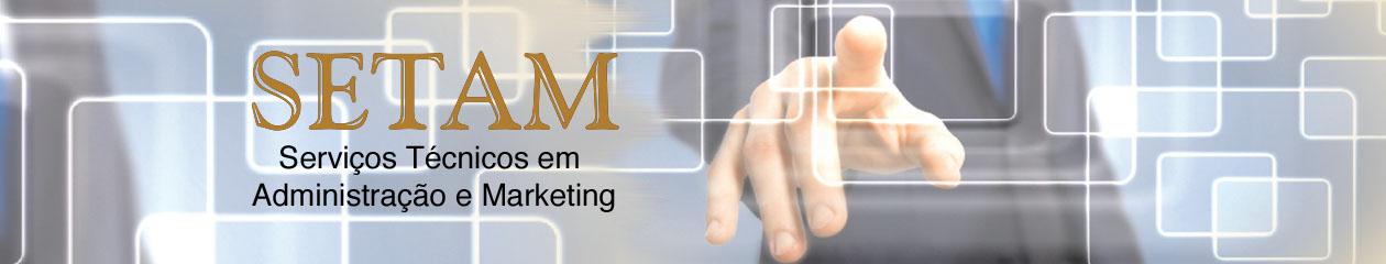 Setam Ltda – Serviços Técnicos em Administração e Marketing